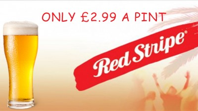 Red Stripe only £2.99 per PINT